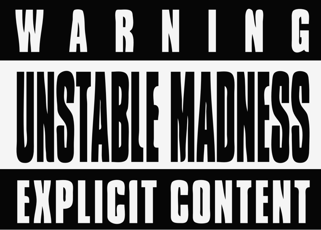 unstable_madness